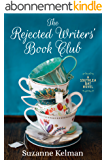 The Rejected Writers' Book Club (Southlea Bay) (English Edition)