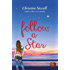Follow a Star (Choc Lit) (Little Spitmarsh Book 2)