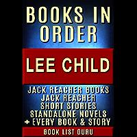 Lee Child Books in Order: Jack Reacher books, Jack Reacher short stories, Harold Middleton books, all short stories, anthologies, standalone novels & nonfiction. (Series Order Book 2)