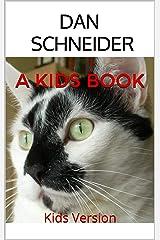 A Kids Book: Kids Version Kindle Edition