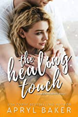 The Healing Touch (The Manwhore Series Book 3) Kindle Edition