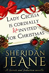 Lady Cecilia Is Cordially Disinvited for Christmas: A Secrets and Seduction book Kindle Edition