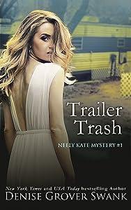 Trailer Trash (Neely Kate Mystery Book 1)