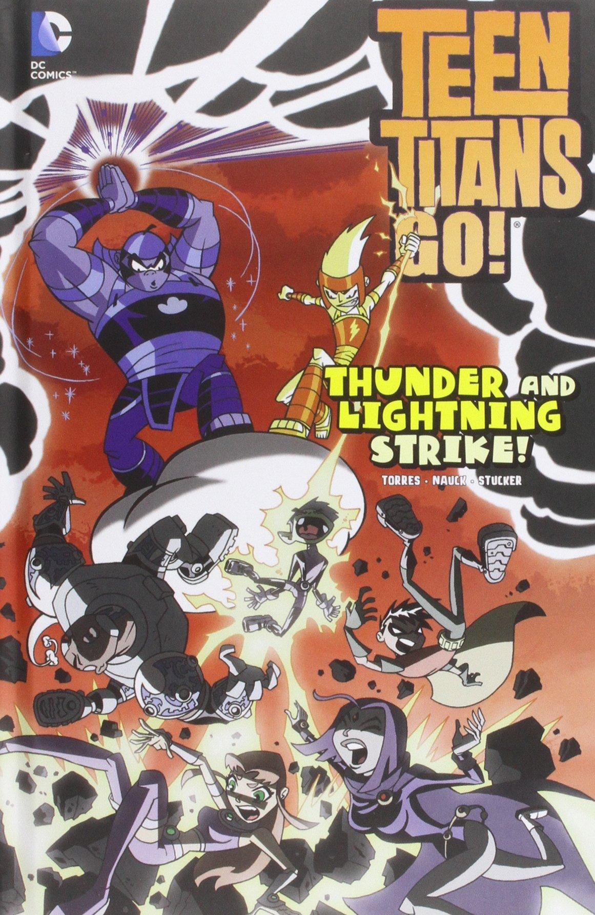 Thunder and Lightning Strike! (Teen Titans GO!) pdf