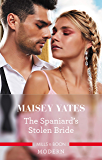 The Spaniard's Stolen Bride (Brides of Innocence)