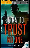 Trust No One (A Lucas Holt Novel Book 2)