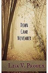 Down Came November Kindle Edition