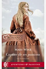 Les Sutherland (Tome 1) - Captive de ses passions (French Edition) Kindle Edition