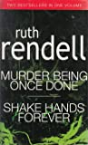 Murder Being Once Done and Shake Hands Forever