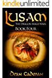 Lusam: The Dragon Mage Wars Book Four