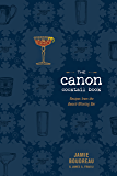 The Canon Cocktail Book: Recipes from the Award-Winning Bar (English Edition)