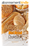 Ketogenic Diet Bread Cookbook: 50 Delicious and Easy to Make Homemade Bread Recipes - Try These Bread Recipes at Home and Everyone Will Love the Taste (English Edition)