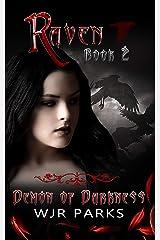 Demon of Darkness : Hidden World Series (Raven Book 2) Kindle Edition