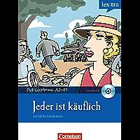 A2-B1 - Jeder ist käuflich: Krimi-Lektüre als E-Book (Lextra - Deutsch als Fremdsprache - DaF-Lernkrimis: Ein Fall für Patrick Reich) (German Edition)