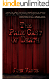 The Pale Cast of Death