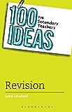 100 Ideas for Secondary Teachers: Revision (100 Ideas for Teachers)