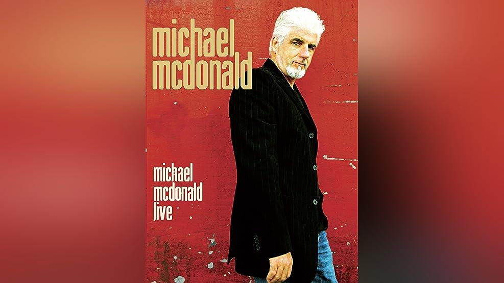 Michael McDonald: Live