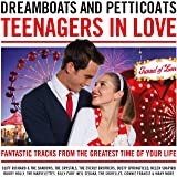 Dreamboats & Petticoats - Teenagers in Love