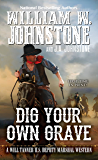 Dig Your Own Grave (A Will Tanner Western Book 5)