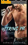 String Me: A Rockstar Romance (Jaded Ivory Book 4)