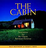 Cabinology: A Handbook to Your Private Hideaway: Dale