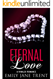Eternal Love (Bend To My Will #11)
