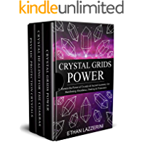 Crystal Healing Box Set: Manifest with Crystal Grids, Learn Chakra Healing, Energy Healing and Spiritual Psychic Protection