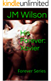 His Forever: Xavier: Forever Series