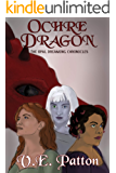 Ochre Dragon: A genre-bending-high-fantasy-sci-fi-dystopian-'hopepunk' (The Opal Dreaming Chronicles Book 1)