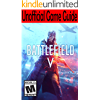 Battlefield V: Unofficial Game Guide (English Edition)