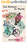 Les Silences de Thalès (Bayères-sur-Loire t. 1) (French Edition)