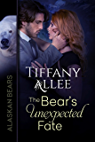 The Bear's Unexpected Fate: Volume 3 (Alaskan Bears)