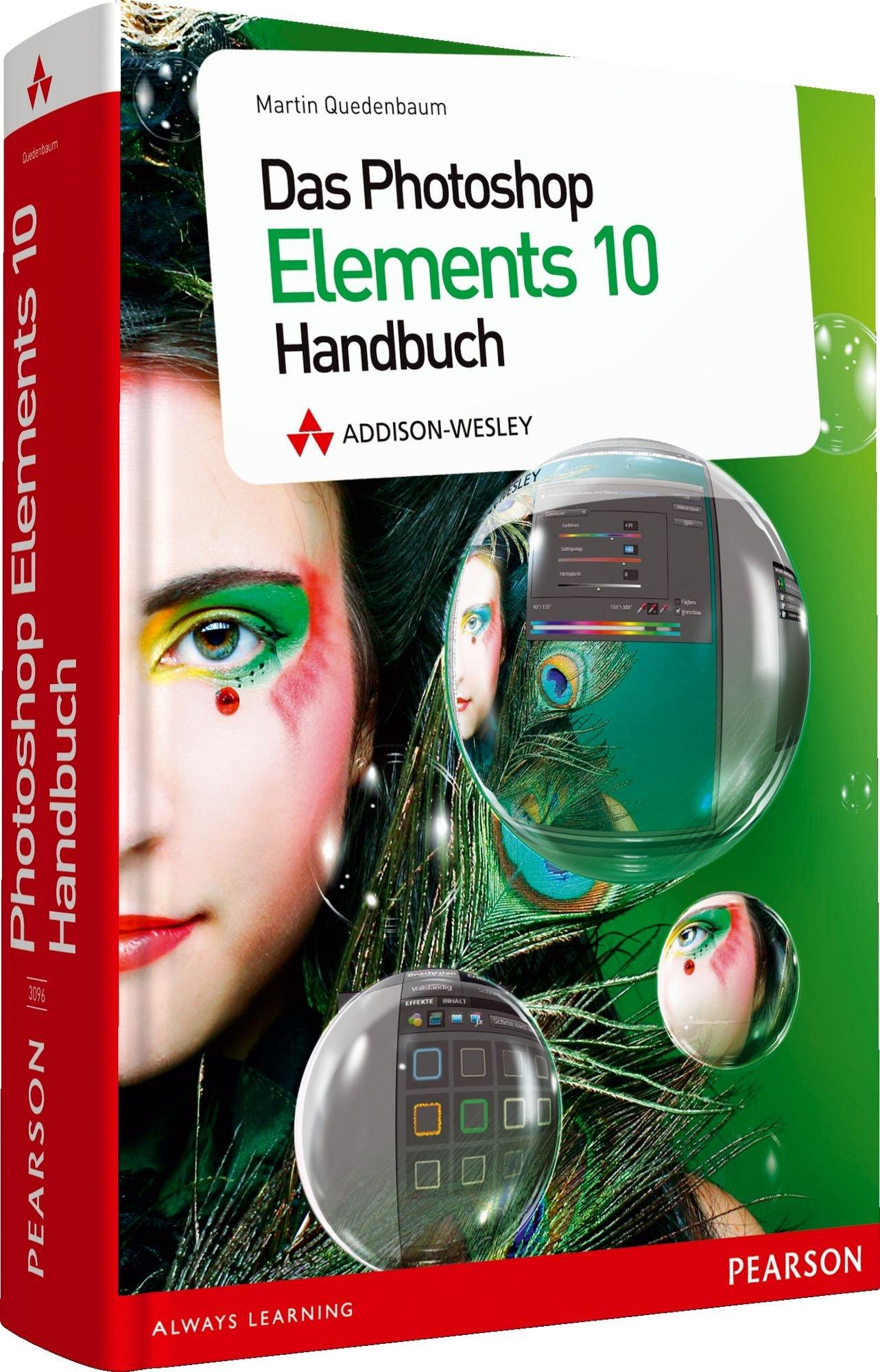 Das Photoshop Elements 10 Handbuch   Komplett In Farbe Alle Beispielbilder Auf Der DVD  Für Windows Und Für Mac  DPI Grafik