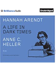 Hannah Arendt: A Life in Dark Times