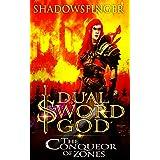 Dual Sword God: Book 4: The Conqueror of Zones