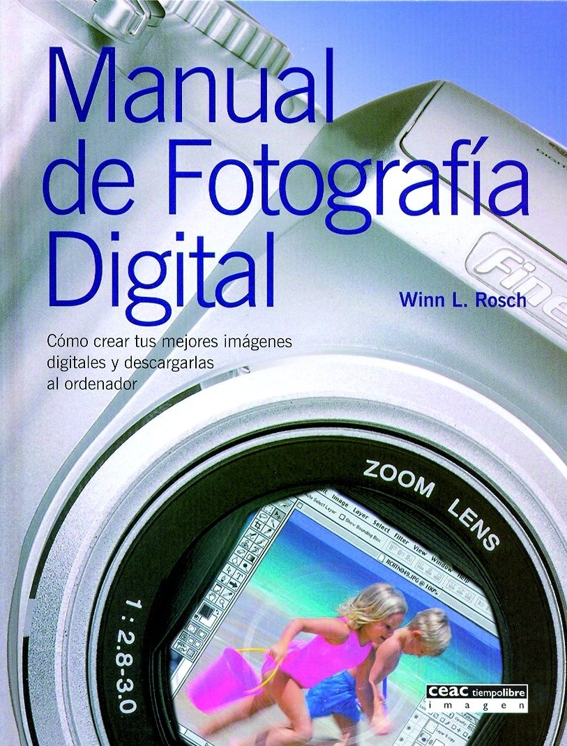 Manual De Fotografia Digital/ Digital Photography Manual (Spanish Edition) by Brand: Ceac