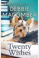 Twenty Wishes (A Blossom Street Novel Book 5) Kindle Edition