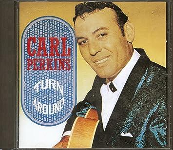 Amazon   Turn Around   Carl Perkins   カントリー   音楽