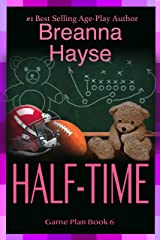 Half-Time (The Game Plan Book 6) Kindle Edition