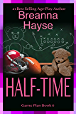 Half-Time (The Game Plan Book 6)