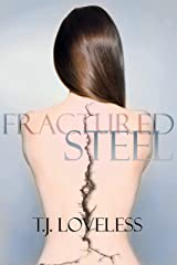 Fractured Steel (Imperfect Metal Series Book 1) Kindle Edition