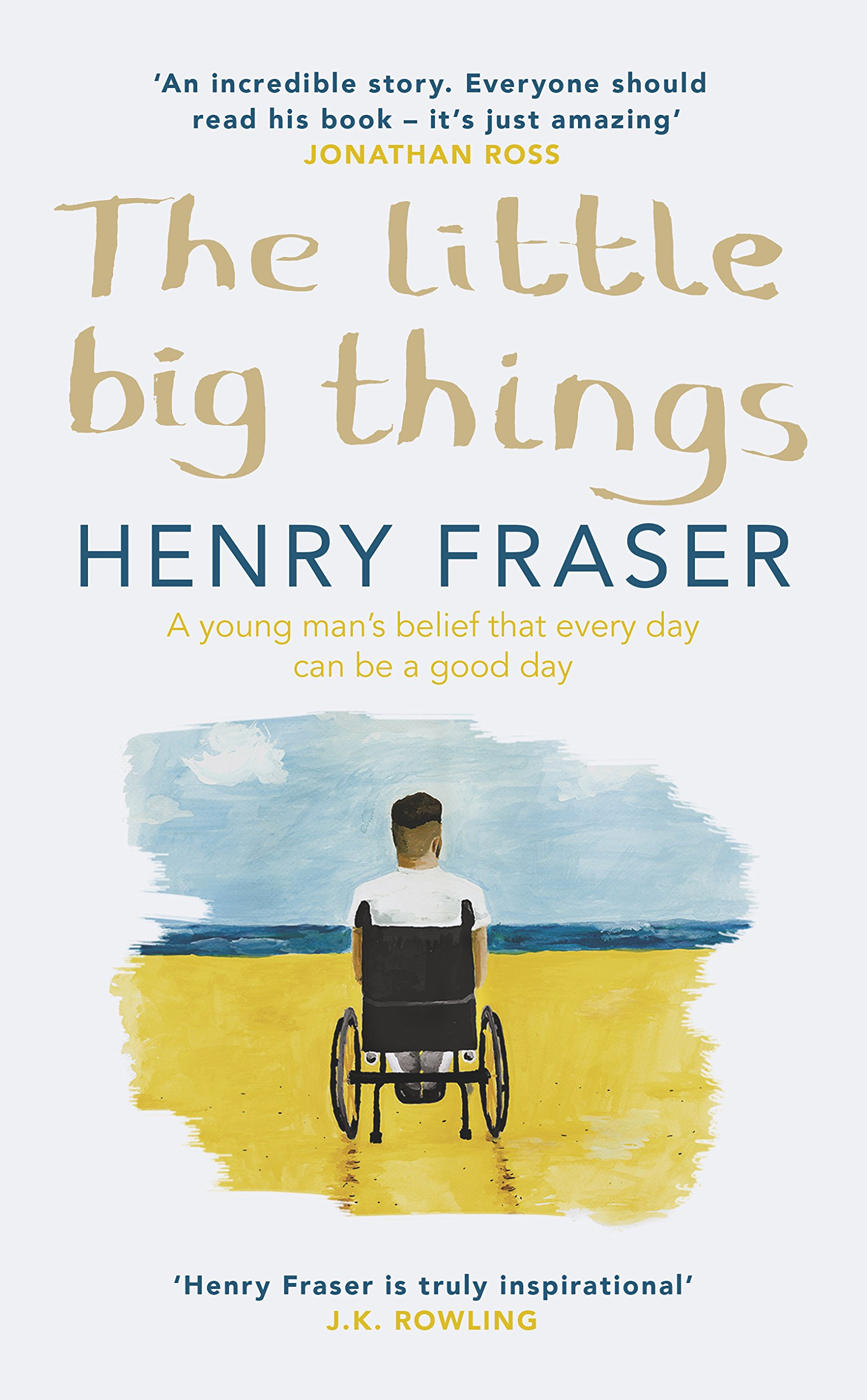 The Little Big Things: The Inspirational Memoir of the Year: Henry ...