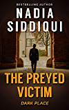The Preyed Victim: (Dark Place Collection)