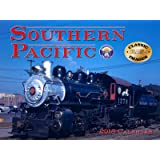 Southern Pacific Railroad 2018 Calendar (Classic Rail Images)