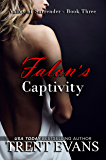 Falon's Captivity (Valley of Surrender Book 3)
