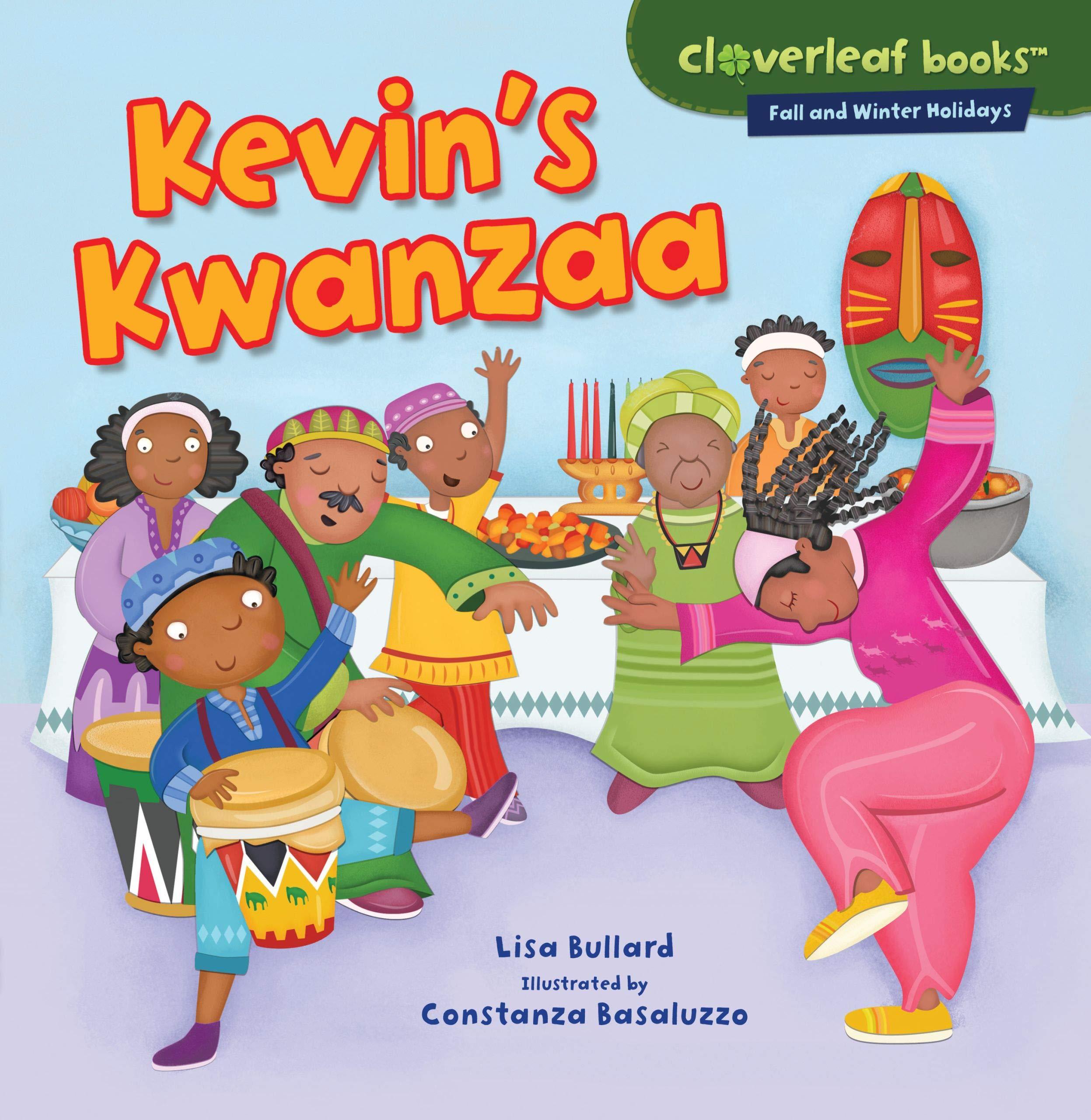 Kevin's Kwanzaa by Lisa Bullard