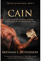 Cain: The Story of the First Murder and the Birth of an Unstoppable Evil (The Fall of Man Book 1) Kindle Edition