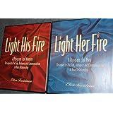 Light His Fire/ Light Her Fire: A Program for Men and Women (Light Her Fire 6 audio cassettes and workbook; Light His Fire 6 audio cassettes and workbook)