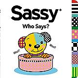 Who Says? (Sassy)