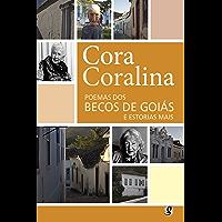 Poemas dos becos de Goiás e estórias mais (Cora Coralina)